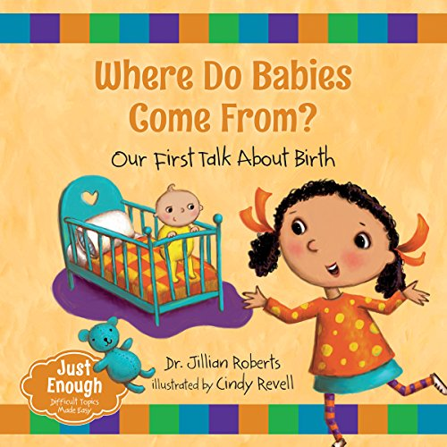 9781459809420: Where Do Babies Come From?: Our First Talk About Birth (Just Enough)