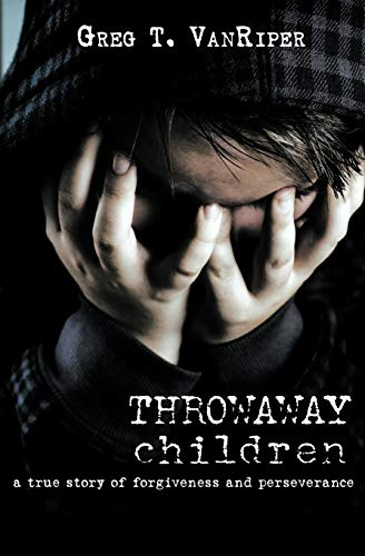 9781460000274: Throwaway Children: A True Story of Forgiveness and Perseverance