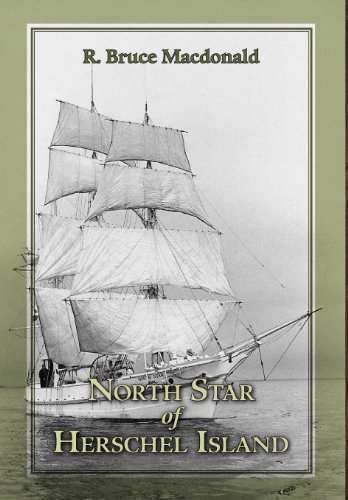 9781460205587: North Star of Herschel Island - The Last Canadian Arctic Fur Trading Ship.
