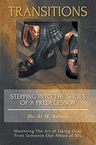 9781460207109: Transitions - Stepping Into the Shoes of a Predecessor