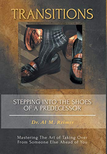 9781460207154: Transitions - Stepping Into the Shoes of a Predecessor