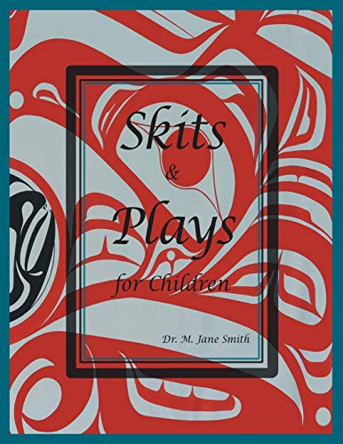 Skits and Plays for Children (Paperback): Dr M Jane