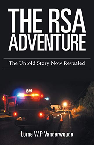 The Rsa Adventure: Vanderwoude, Lorne W.