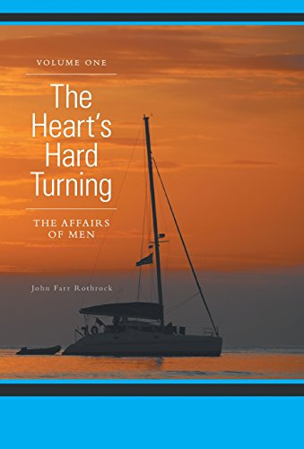9781460212097: The Heart's Hard Turning - The Affairs of Men