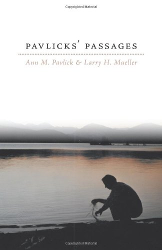 Pavlicks' Passages: Pavlick, Ann M.;