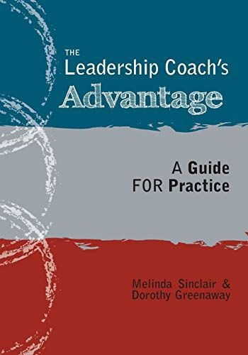 9781460217092: The Leadership Coach's Advantage