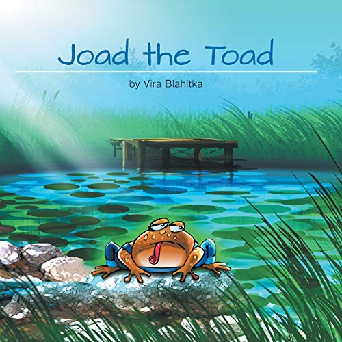 Joad the Toad: Blahitka, Vira