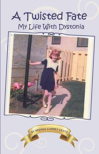9781460220443: A Twisted Fate - My Life with Dystonia