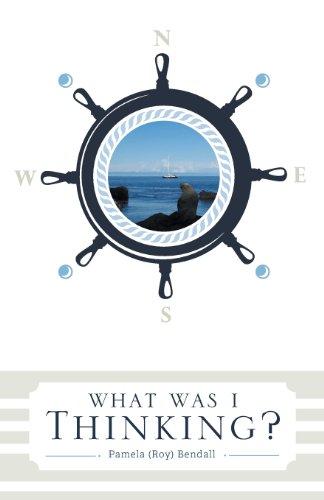 What Was I Thinking?: Bendall, Pamela (Roy)