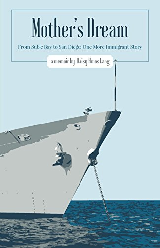 9781460229552: Mother's Dream - From Subic Bay to San Diego: One More Immigrant Story