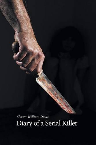9781460235638: Diary of a Serial Killer
