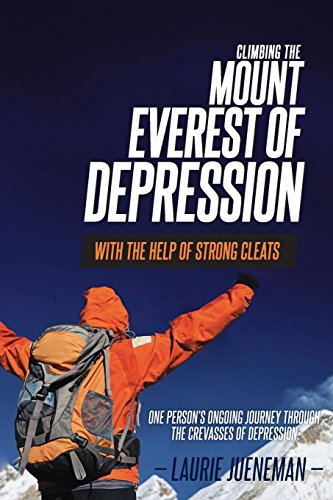 Climbing the Mount Everest of Depression with the Help of Strong Cleats - One Person's Ongoing...