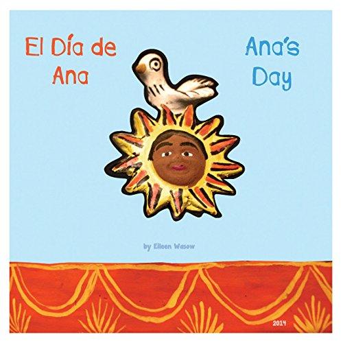 9781460239384: Ana's Day