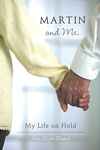 9781460239667: Martin and Me.: My Life on Hold