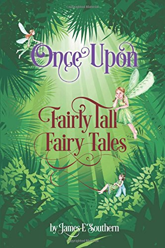 9781460239889: Once Upon Fairly Tall Fairy Tales
