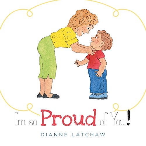 9781460241073: I'm So Proud of You