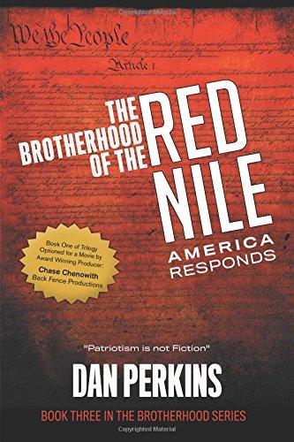 The Brotherhood of the Red Nile: America Responds: Dan Perkins