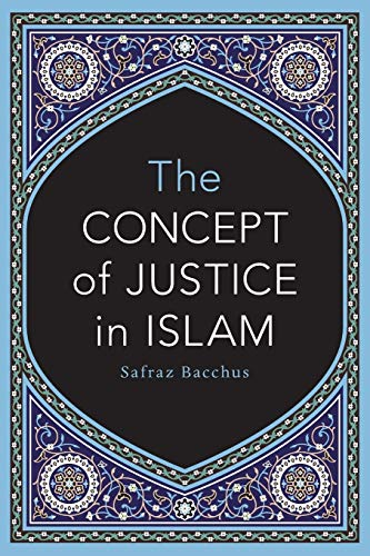 9781460253564: The Concept of Justice in Islam