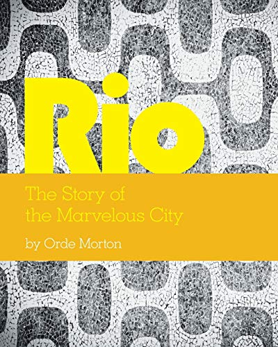 9781460254578: Rio: The Story of the Marvelous City