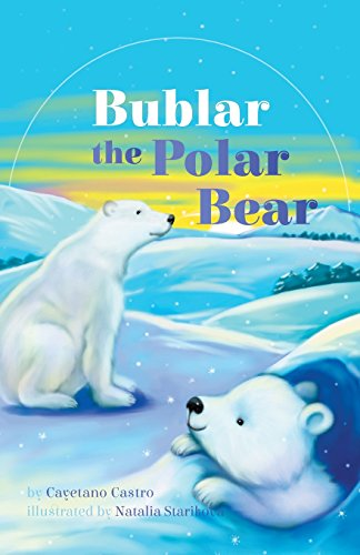 9781460263747: Bublar the Polar Bear