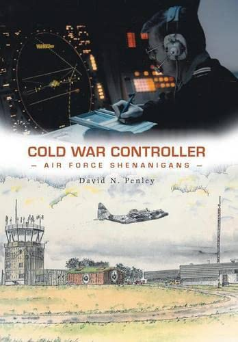 9781460264430: Cold War Controller: Air Force Shenanigans