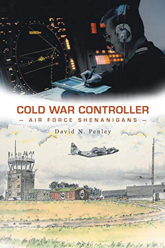 9781460264447: Cold War Controller: Air Force Shenanigans