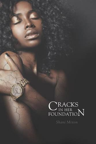 9781460266052: Cracks in Her Foundation