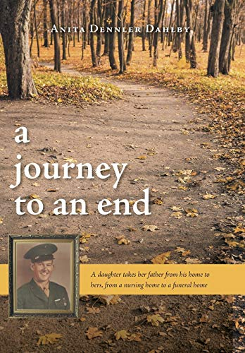 9781460267400: A Journey To An End