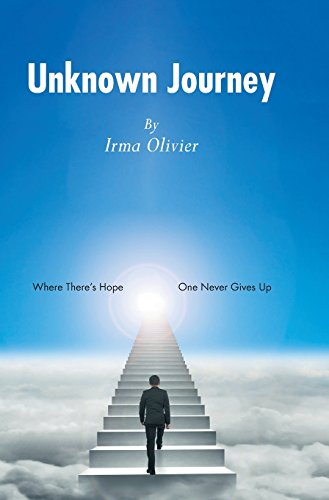 9781460275122: Unknown Journey: Where There's Hope, One Never Gives Up