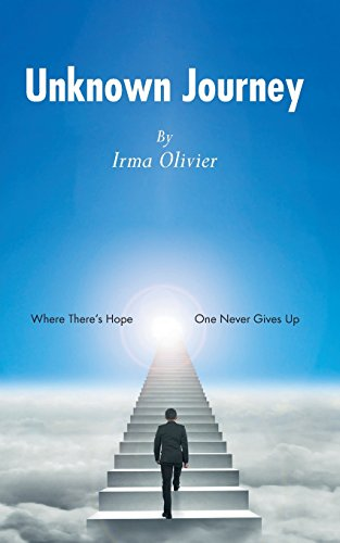 9781460275139: Unknown Journey: Where There's Hope, One Never Gives Up