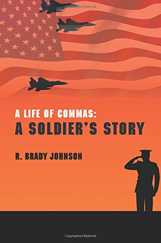 9781460276075: A Life Of Commas: A Soldier's Story