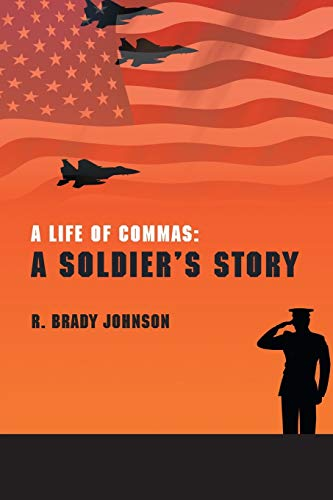 9781460276082: A Life Of Commas: A Soldier's Story