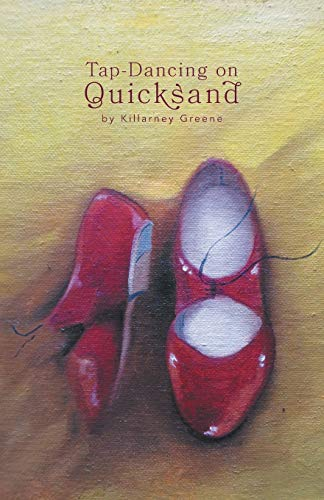 9781460278727: Tap Dancing On Quicksand