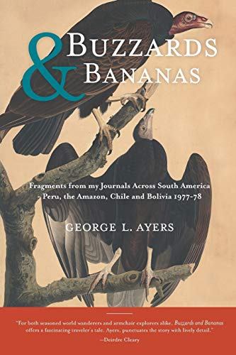 Buzzards and Bananas: George L. Ayers