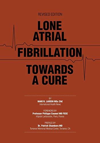 Lone Atrial Fibrillation Towards a Cure: Larsen, Hans R.