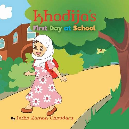9781460281796: Khadija's First Day at School