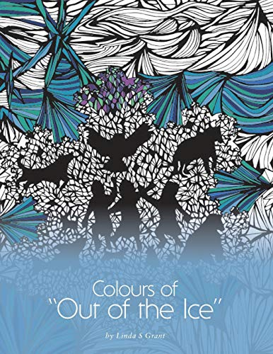 """9781460283752: Colours of """"Out of the Ice"""""""