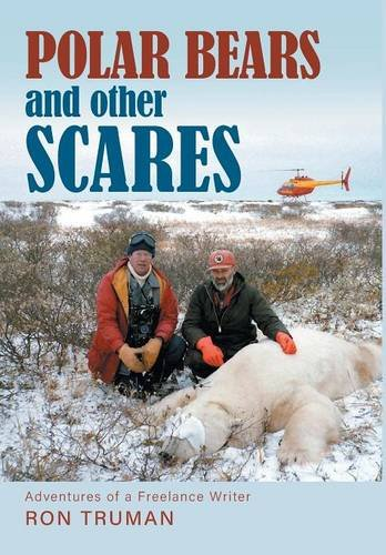 9781460285237: Polar Bears and Other Scares