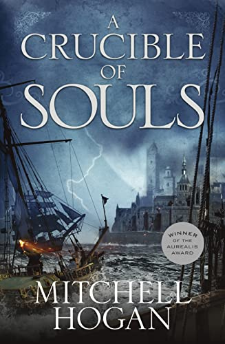 9781460750698: A Crucible of Souls (Sorcery Ascendant Sequence)