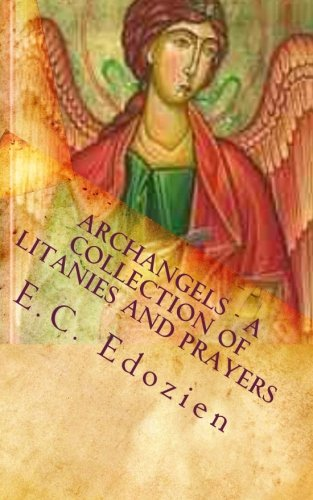 9781460900482: Archangels - A collection of Litanies and Prayers