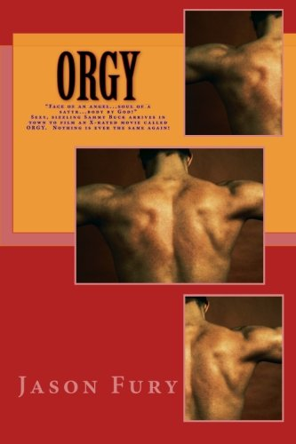 9781460900994: Orgy: How to Make a PG-rated Movie called Orgy (Volume 1)