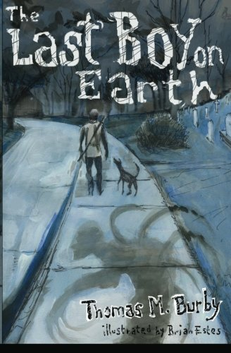9781460901229: The Last Boy on Earth