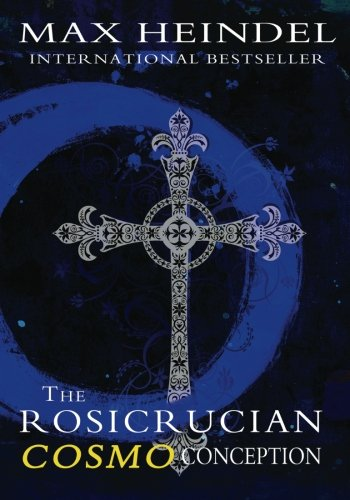 9781460901731: The Rosicrucian Cosmo Conception
