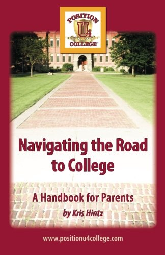 9781460901748: Navigating the Road to College: A Handbook for Parents