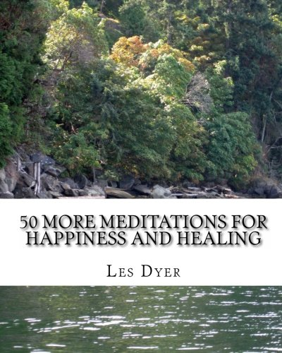 9781460902660: 50 More Meditations For Happiness And Healing