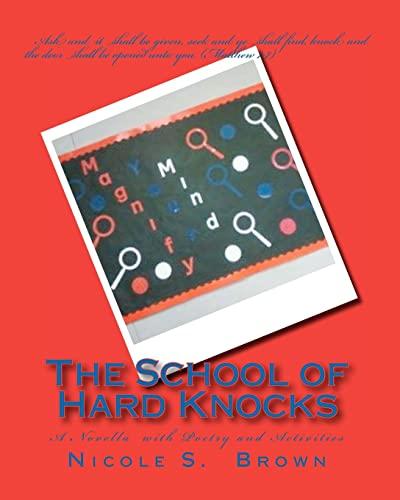 9781460903575: The School of Hard Knocks
