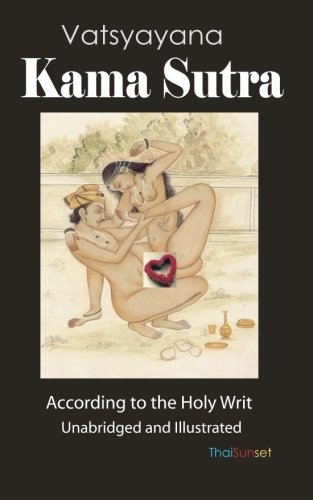 Kama Sutra: According to the Precepts of: Vatsyayana