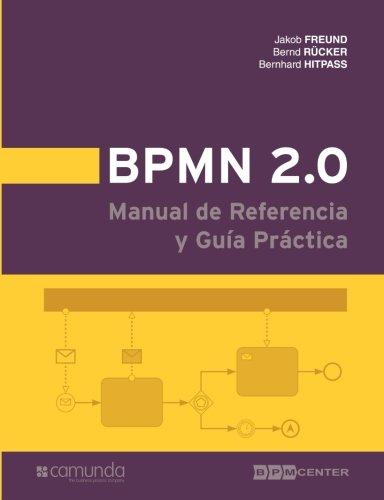 9781460903933: BPMN 2.0 Manual de Referencia y Guía Práctica (Spanish Edition)