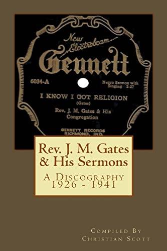 9781460904695: Rev. J. M. Gates & His Sermons A Discography 1926 - 1941: Christian Scott