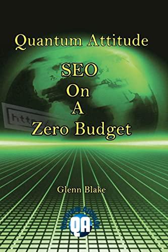 9781460906699: Quantum Attitude: SEO On A Zero Budget
